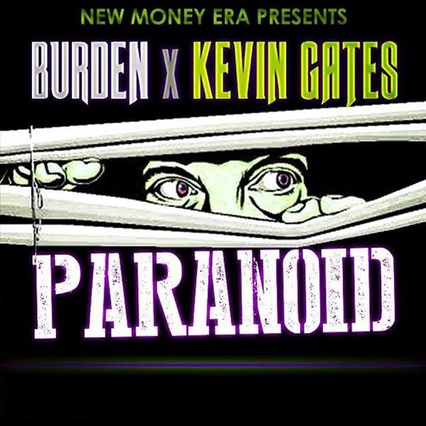 Paranoid (feat. Kevin Gates) - Single