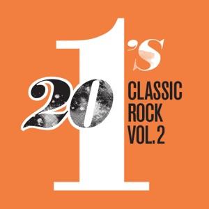 20 #1's: Classic Rock, Vol. 2