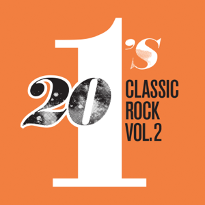 Various Artists - 20 #1's: Classic Rock, Vol. 2