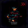 Acoustic Alchemy - Thirty Three and a Third  artwork