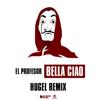El Profesor - Bella Ciao (HUGEL Remix) Grafik
