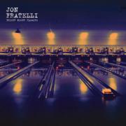 Bright Night Flowers - Jon Fratelli - Jon Fratelli