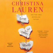 Love and Other Words (Unabridged)