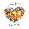 Jason Mraz - Have It All kunstwerk