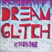 Dream Glitch