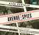 Alex Kershaw - Avenue of Spies: A True Story of Terror, Espionage, and One American Family's Heroic Resistance in Nazi-Occupied Paris (Unabridged)