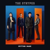 The Strypes - (I Need a Break From) Holidays