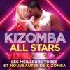 Kizomba All Stars : Les meilleurs tubes et nouveautés de Kizomba