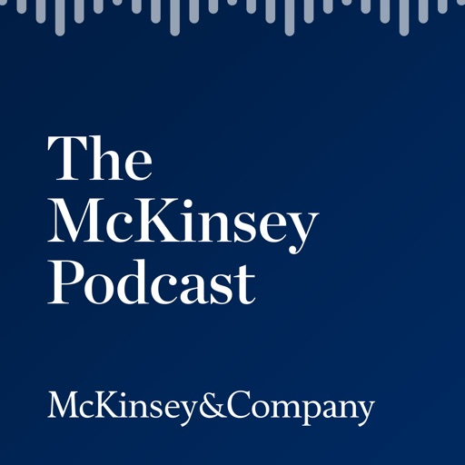 Cover image of The McKinsey Podcast