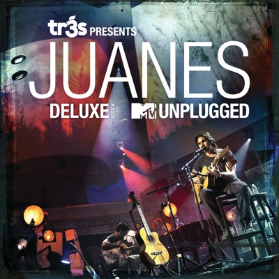 Tr3s Presents Juanes (MTV Unplugged) [Live] [Deluxe Edition] - Juanes