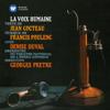Poulenc: La Voix humaine - Denise Duval, Georges Prêtre & Edith Piaf