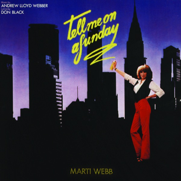 Tell Me On a Sunday (1980 Cast Recording)