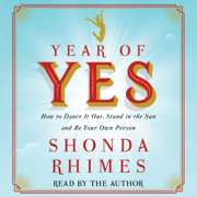 Year of Yes (Unabridged)