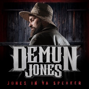 Demun Jones - Campfire Cologne feat. Upchurch the Redneck