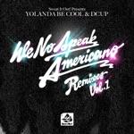 We No Speak Americano, Vol. 1 (Remixes)