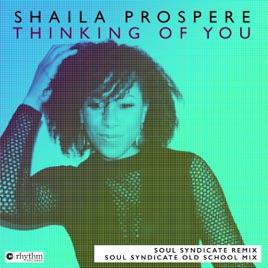 shaila prospereの thinking of you soul syndicate remixes single