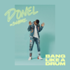 Bang Like a Drum feat Swarmz - Donel mp3