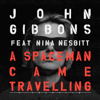 John Gibbons & Franklin - A Spaceman Came Travelling (feat. Nina Nesbitt) artwork