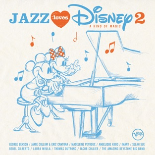 Jazz Loves Disney 2 – A Kind of Magic – Various Artists