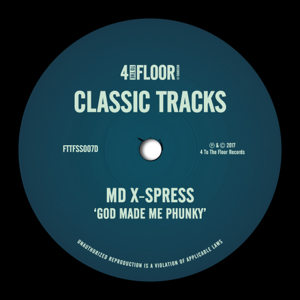 MD X-Spress - God Made Me Phunky