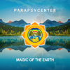 Magic of the Earth - PARAPSYCENTER