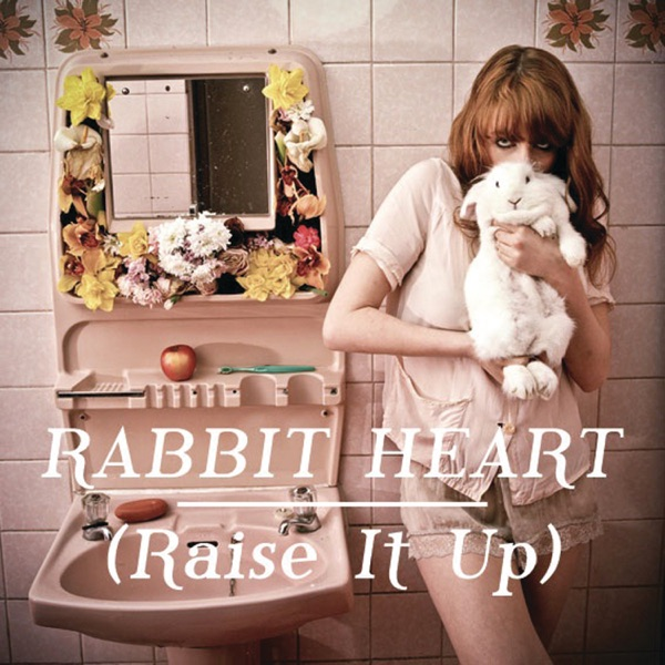 Rabbit Heart (Raise It Up) - EP