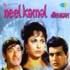 Neel Kamal Original Motion Picture Soundtrack