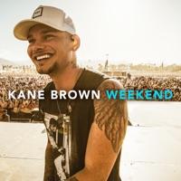 KANE BROWN - Weekend Chords and Lyrics