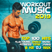 Workout Music 2019 Top 100 Hits Electronic Dance Music Fitness Gym Jams 8 Hr DJ Mix