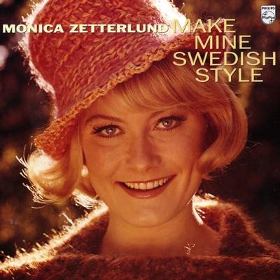 Make Mine Swedish Style - Monica Zetterlund