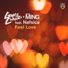 Feel Love (feat. Nafsica) [Extended Mix]
