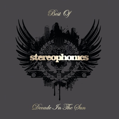 Decade In the Sun - Best of Stereophonics (Deluxe Edition) - Stereophonics