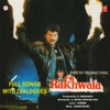 Rakhwala Full Songs With Dialogues (Original Motion Picture Soundtrack)