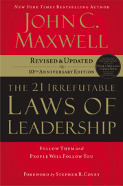 the 21 Irrefutable Laws of Leadership - John C. Maxwell MP3 Download