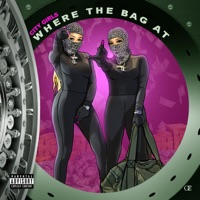 Where the Bag At - Single Mp3 Download