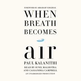 When Breath Becomes Air (Unabridged) audiobook