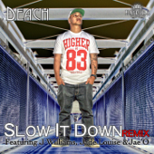Slow It Down (feat. J Williams, Jade-Louise & Jae'O) [Remix]