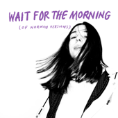 Wait For the Morning (Of Norway Version)