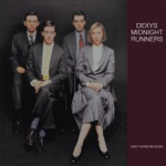 Dexys Midnight Runners - One of Those Things