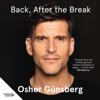 Back, After the Break (Unabridged) - Osher Günsberg