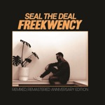 Seal the Deal (Remastered)