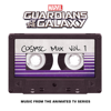 Marvel's Guardians of the Galaxy: Cosmic Mix Vol. 1 (Music from the Animated TV Series) - Various Artists