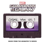 Marvel's Guardians of the Galaxy: Cosmic Mix Vol. 1 (Music from the Animated TV Series) - Various Artists - Various Artists