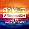 Summer Trance 2018 (mixed By Dave Pearce) - Delirium