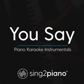 [Download] You Say (Originally Performed by Lauren Daigle) [Piano Karaoke Version] MP3