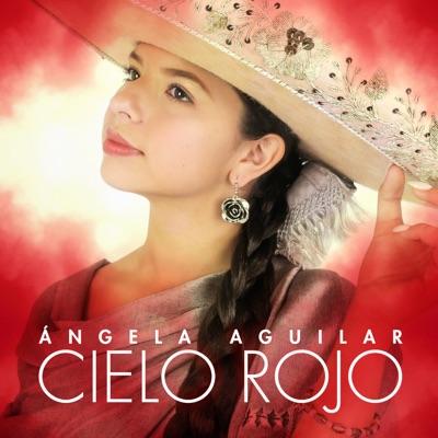 Cielo Rojo - Single - Angela Aguilar