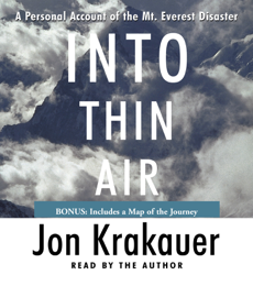 Into Thin Air: A Personal Account of the Mt. Everest Disaster (Abridged) audiobook