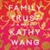 Kathy Wang - Family Trust