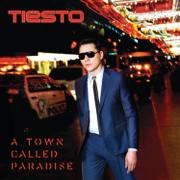 A Town Called Paradise (Deluxe) - Tiësto - Tiësto