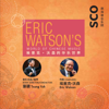 Eric Watson's World of Chinese Music - Singapore Chinese Orchestra & Tsung Yeh